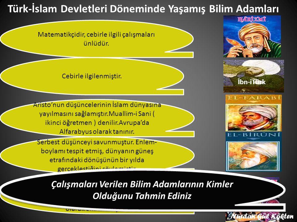 Türk-İslam Devletleri Döneminde Yaşamış Bilim Adamları