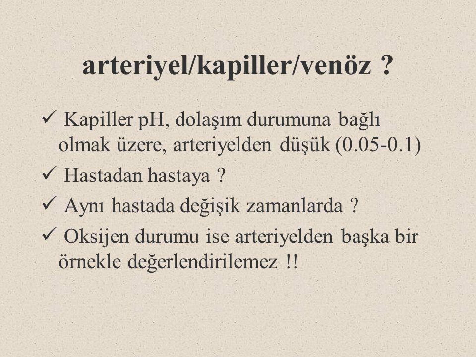 arteriyel/kapiller/venöz