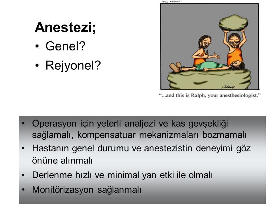 Anestezi; Genel Rejyonel