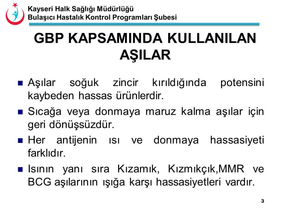 GBP KAPSAMINDA KULLANILAN AŞILAR