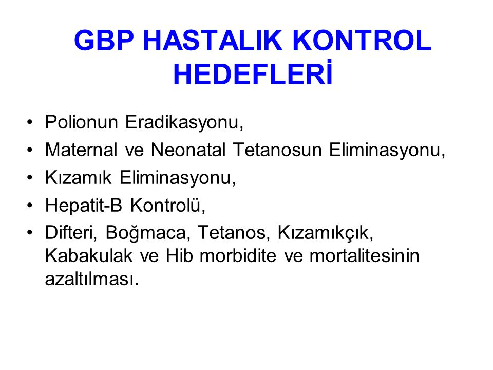GBP HASTALIK KONTROL HEDEFLERİ