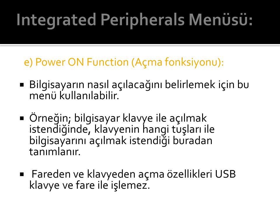 Integrated Peripherals Menüsü: