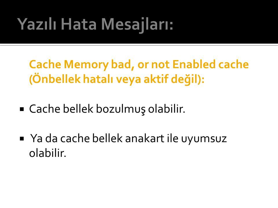 Yazılı Hata Mesajları: