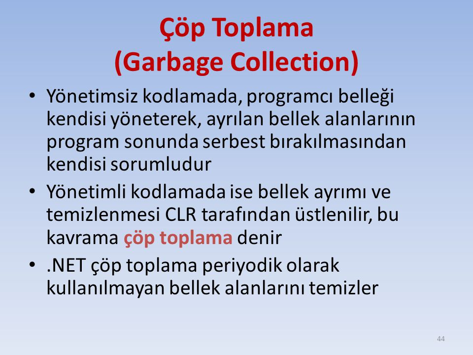 Çöp Toplama (Garbage Collection)