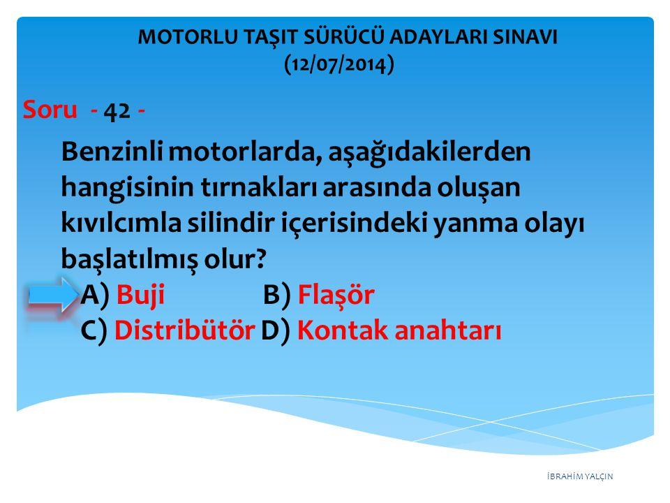 C) Distribütör D) Kontak anahtarı