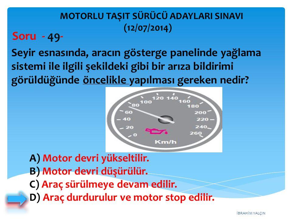 MOTORLU TAŞIT SÜRÜCÜ ADAYLARI SINAVI