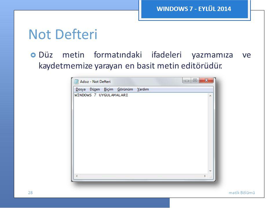 Not Defteri WINDOWS 7 - EYLÜL 2014