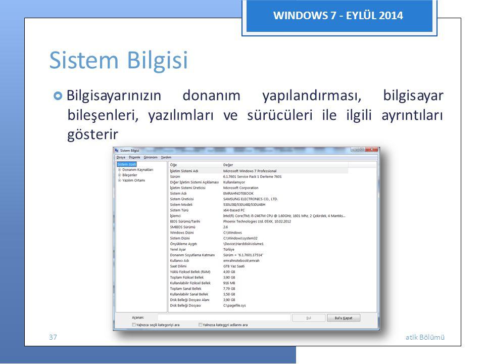Sistem Bilgisi WINDOWS 7 - EYLÜL 2014