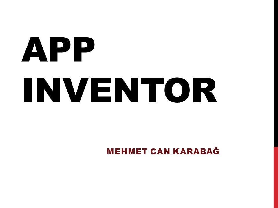 App Inventor Mehmet Can KARABAĞ
