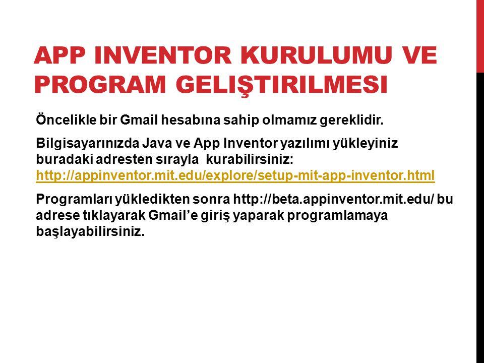App Inventor Kurulumu Ve Program Geliştirilmesi