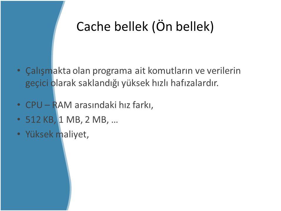 Cache bellek (Ön bellek)