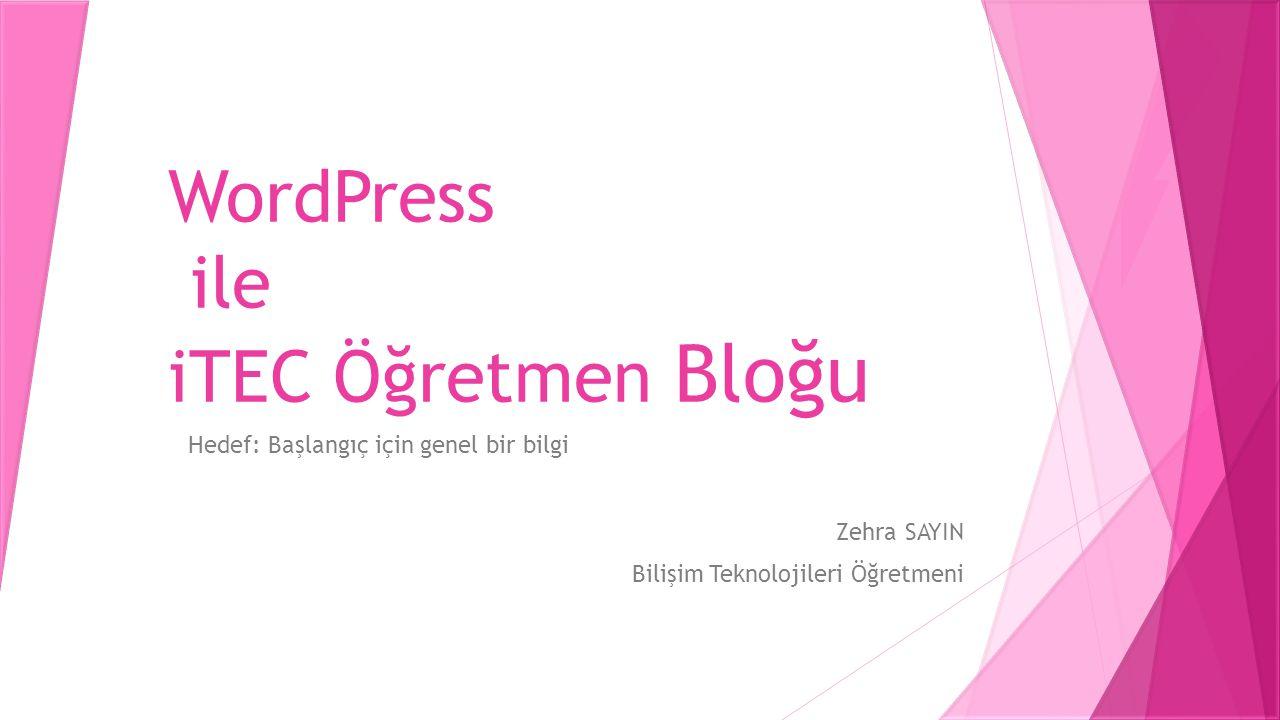 WordPress ile iTEC Öğretmen Bloğu