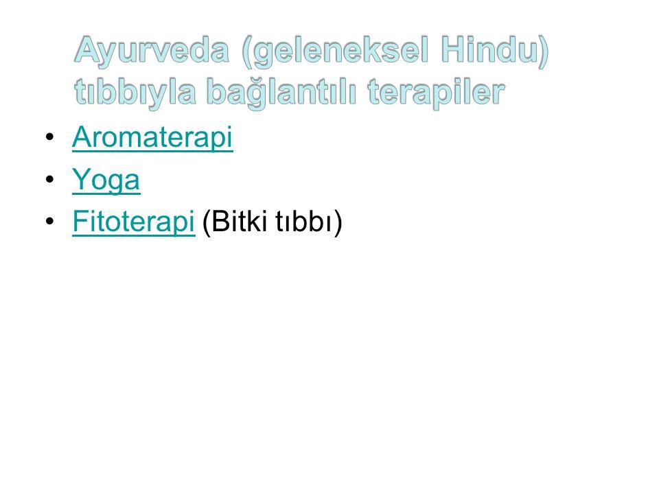 Ayurveda (geleneksel Hindu) tıbbıyla bağlantılı terapiler