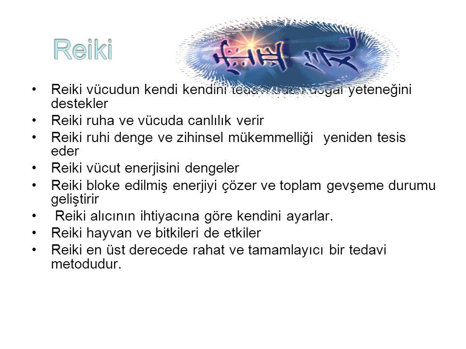 Reiki Reiki vücudun kendi kendini tedavi eden doğal yeteneğini destekler. Reiki ruha ve vücuda canlılık verir.