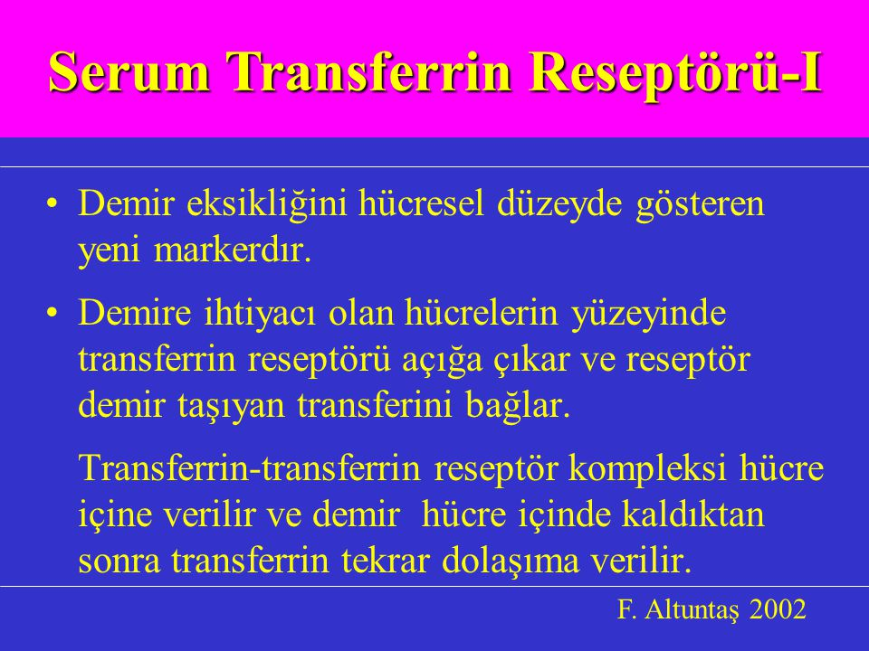 Serum Transferrin Reseptörü-I