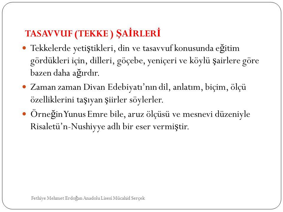 TASAVVUF (TEKKE ) ŞAİRLERİ