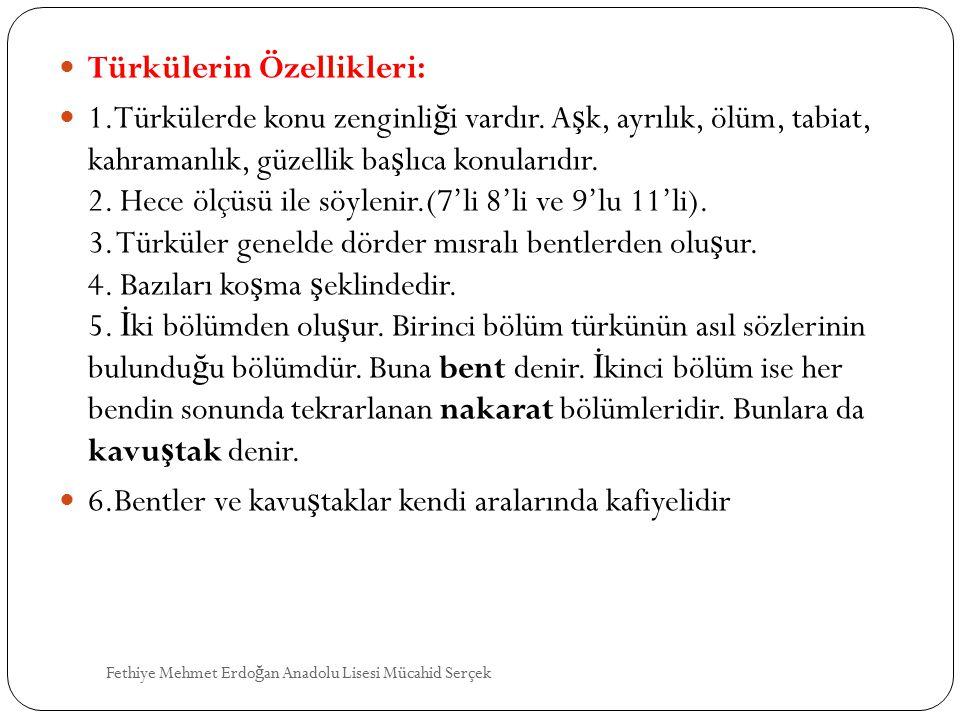 Türkülerin Özellikleri: