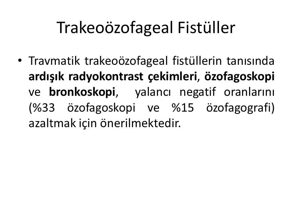 Trakeoözofageal Fistüller