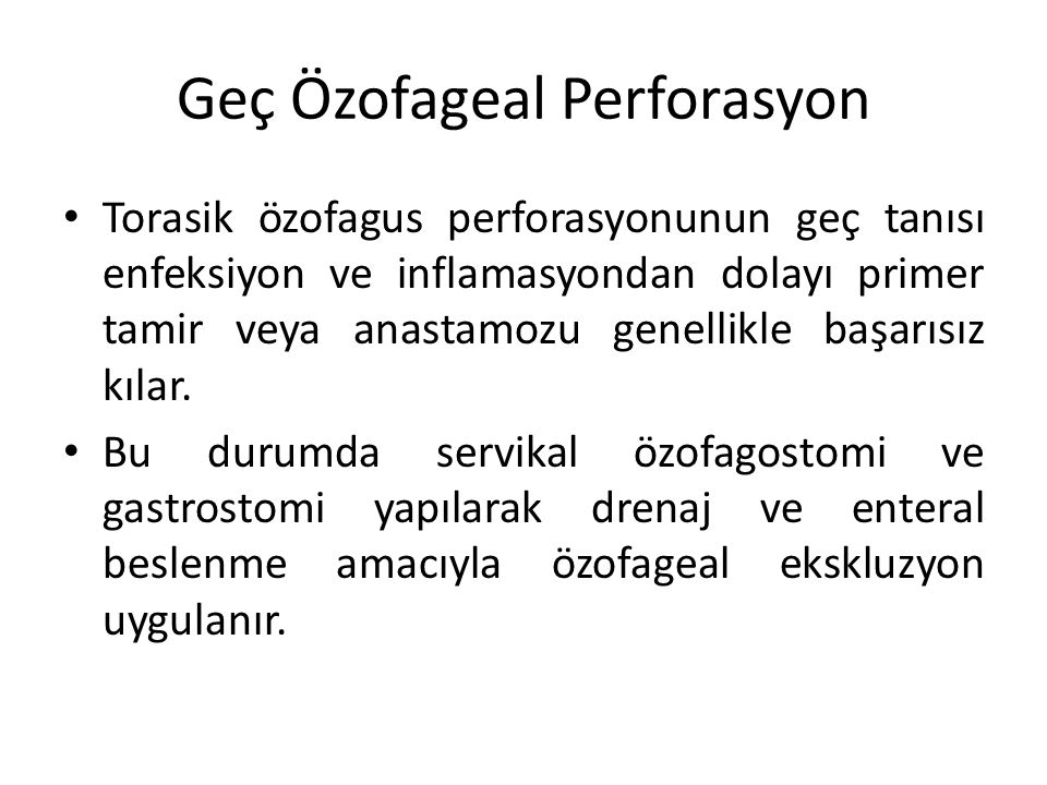 Geç Özofageal Perforasyon