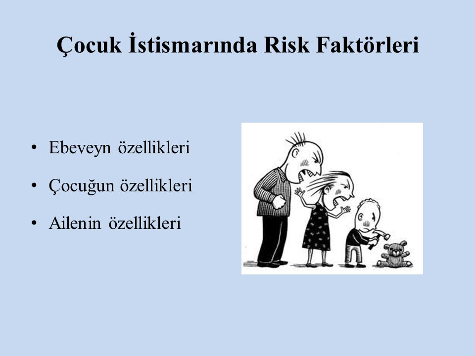 Çocuk İstismarında Risk Faktörleri