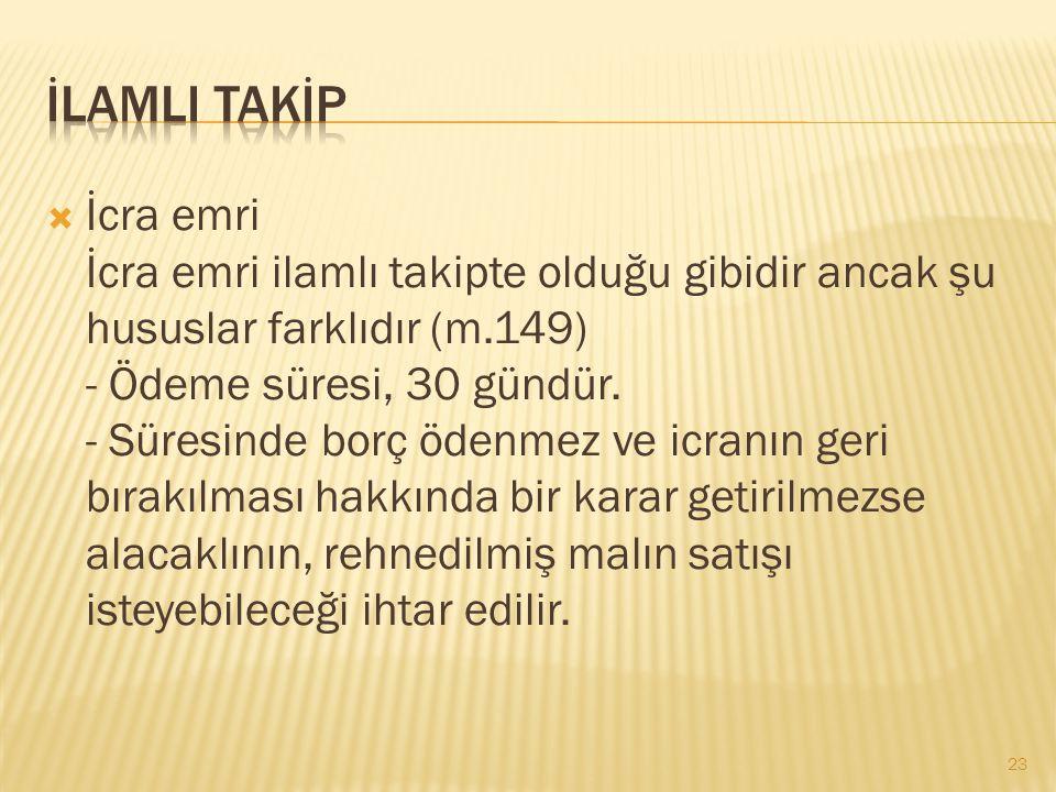 İLAMLI TAKİP
