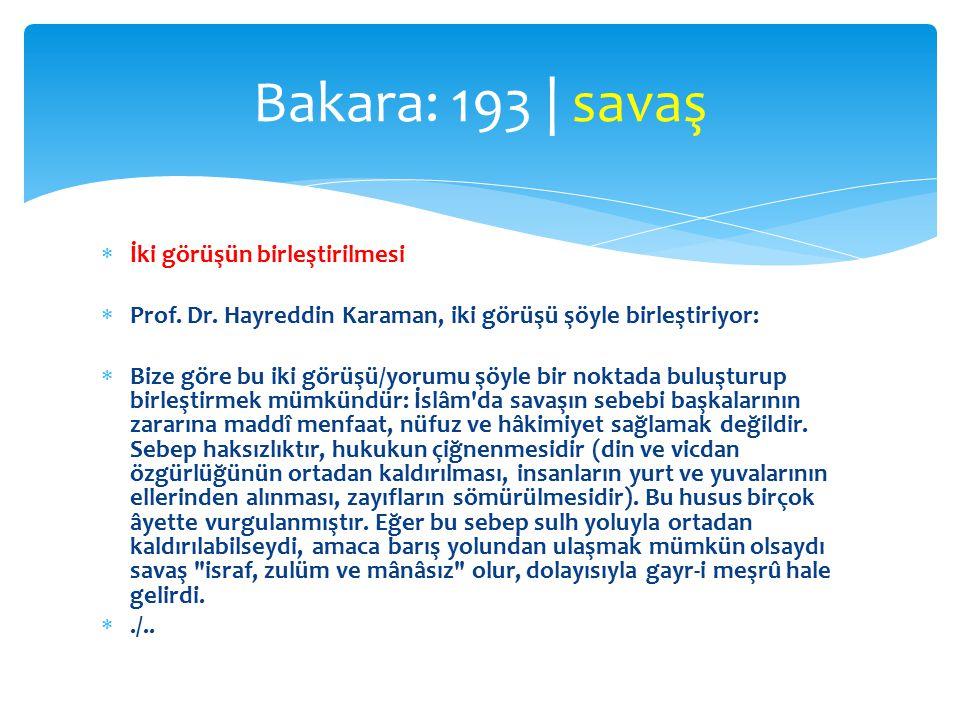 Bakara: 193 | savaş İki görüşün birleştirilmesi