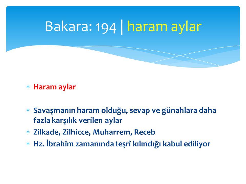 Bakara: 194 | haram aylar Haram aylar