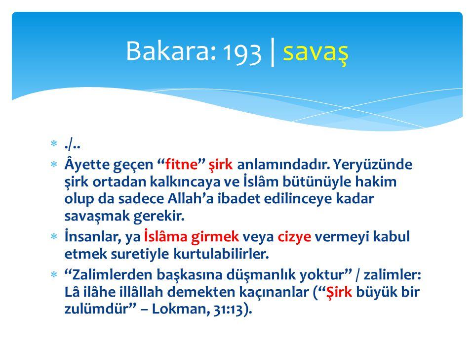 Bakara: 193 | savaş ./..
