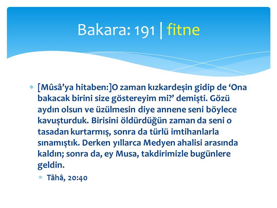 Bakara: 191 | fitne