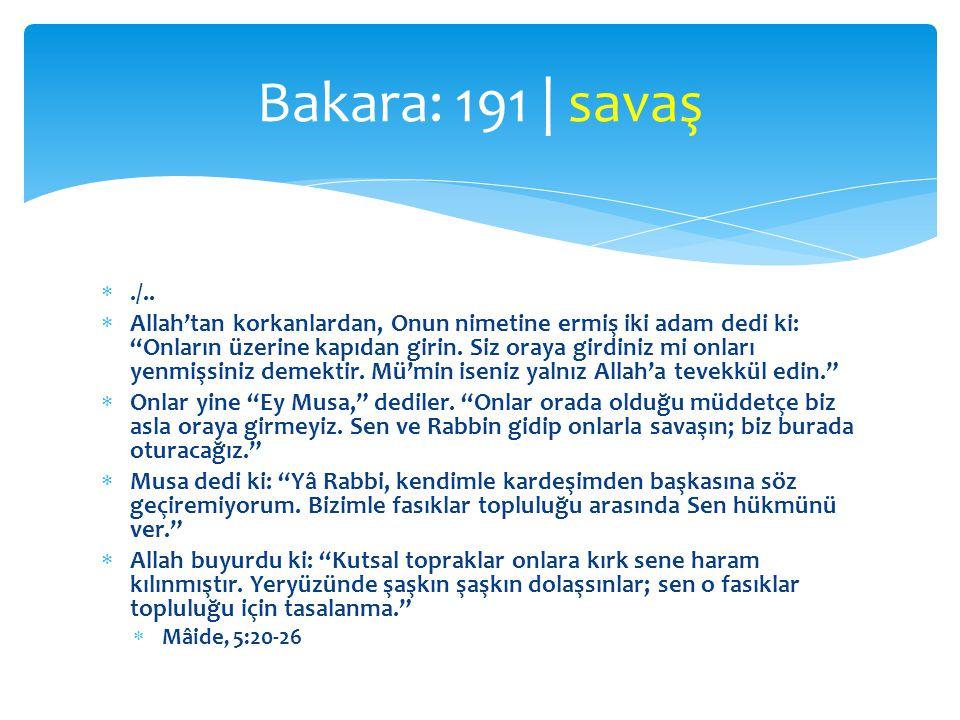 Bakara: 191 | savaş ./..