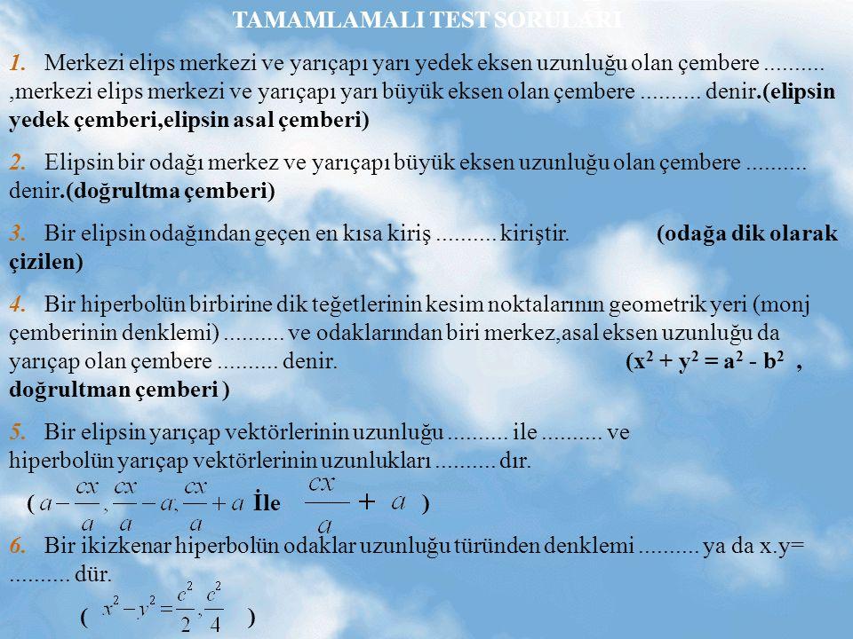 TAMAMLAMALI TEST SORULARI