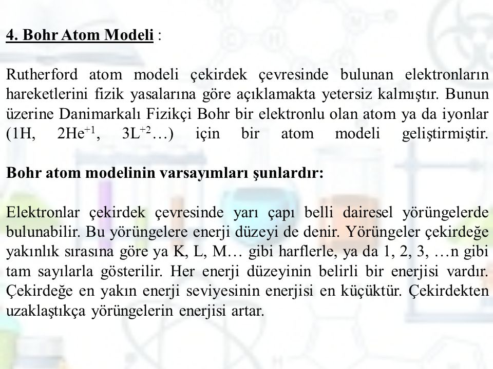 4. Bohr Atom Modeli :