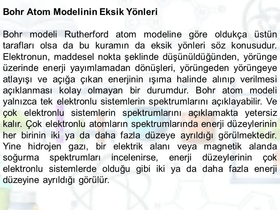 Bohr Atom Modelinin Eksik Yönleri