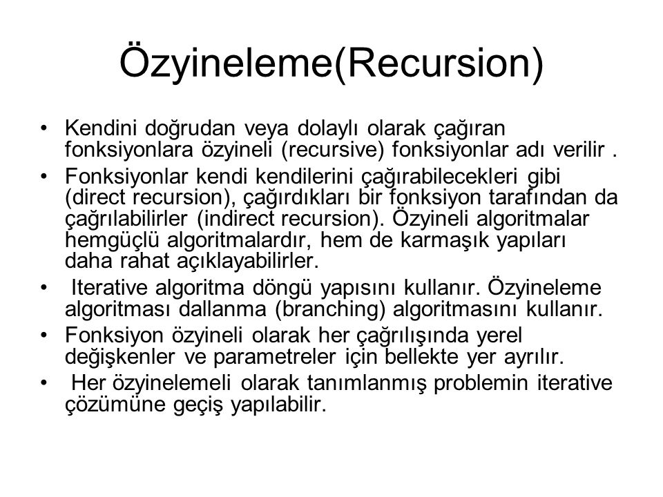 Özyineleme(Recursion)