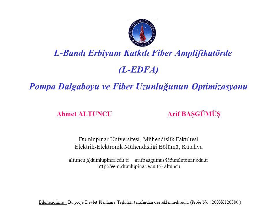 (L-EDFA) Pompa Dalgaboyu ve Fiber Uzunluğunun Optimizasyonu