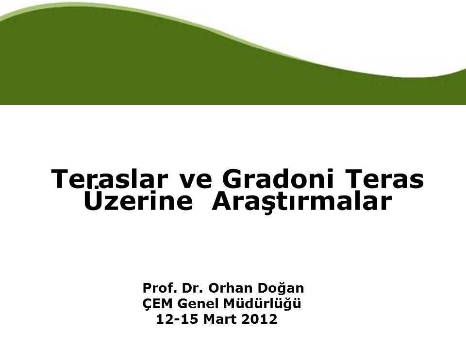Teraslar ve Gradoni Teras Üzerine Araştırmalar