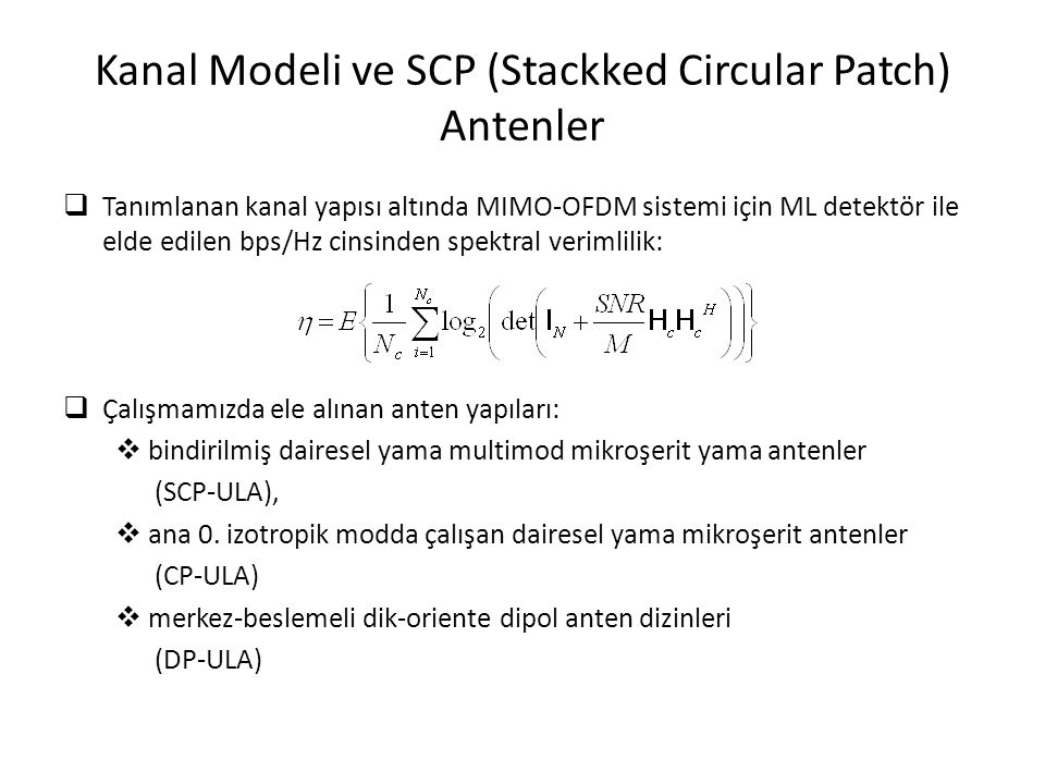 Kanal Modeli ve SCP (Stackked Circular Patch) Antenler