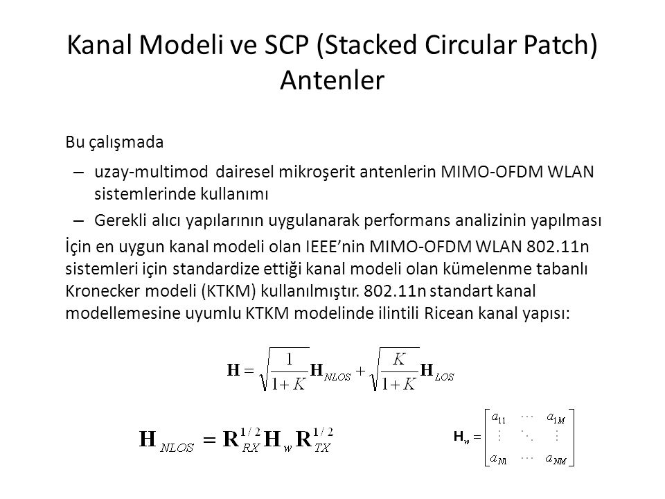 Kanal Modeli ve SCP (Stacked Circular Patch) Antenler