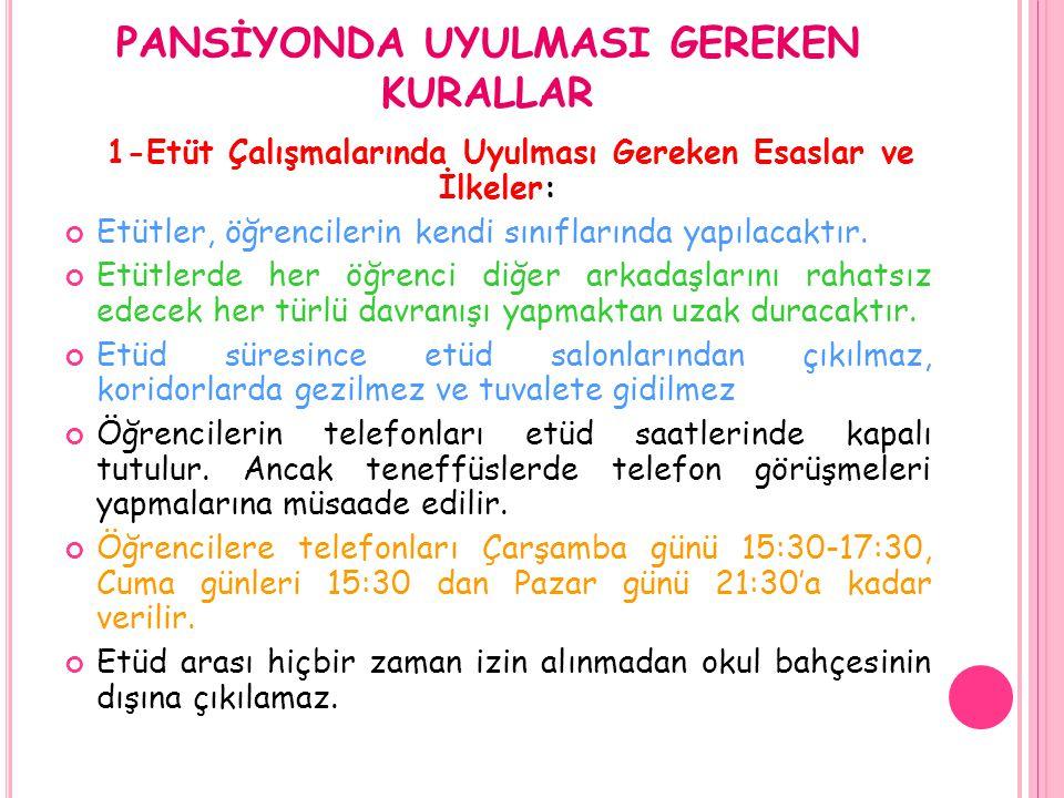 PANSİYONDA UYULMASI GEREKEN KURALLAR