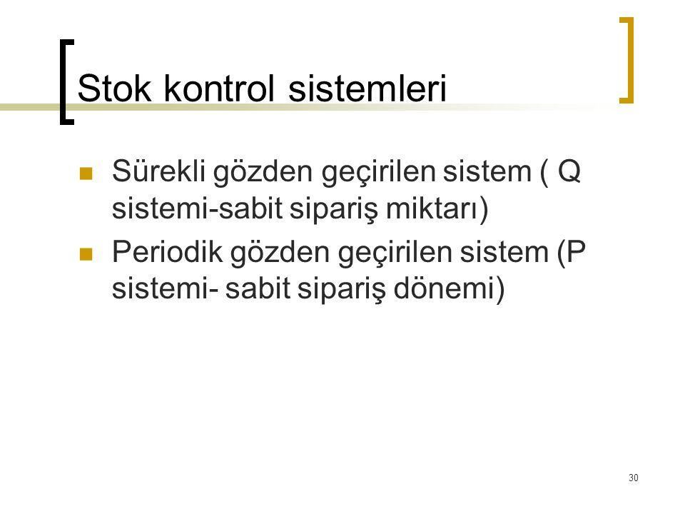 Stok kontrol sistemleri