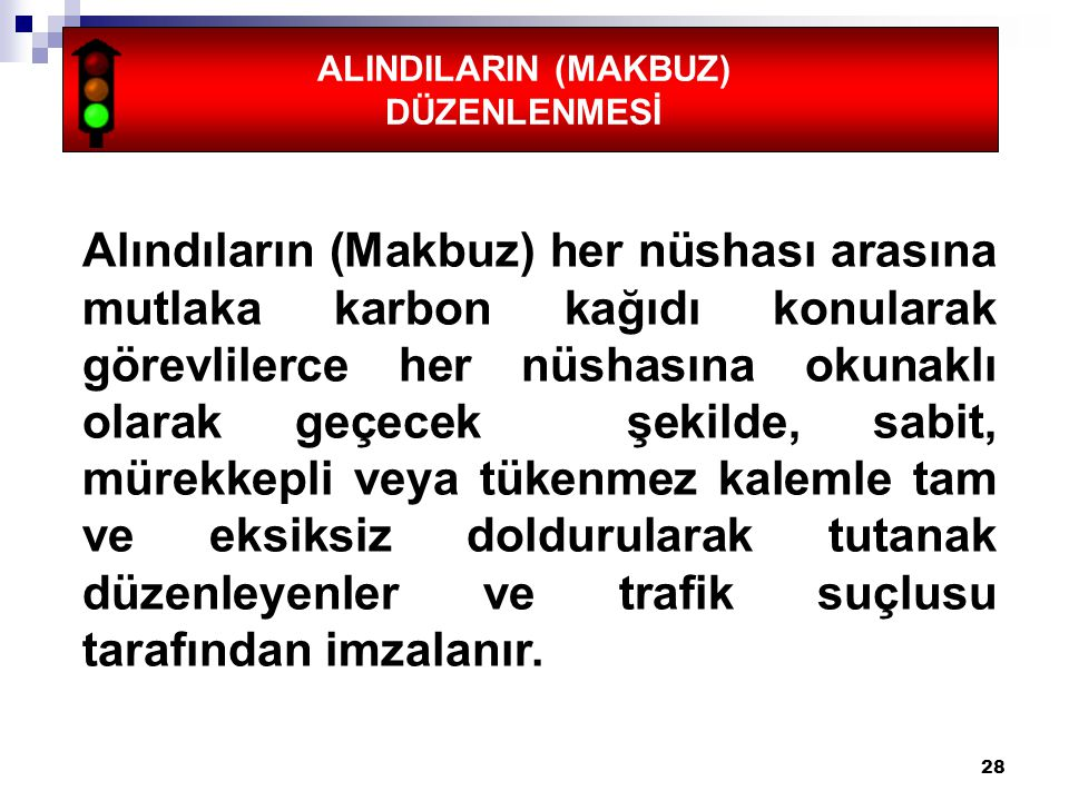 ALINDILARIN (MAKBUZ) DÜZENLENMESİ.