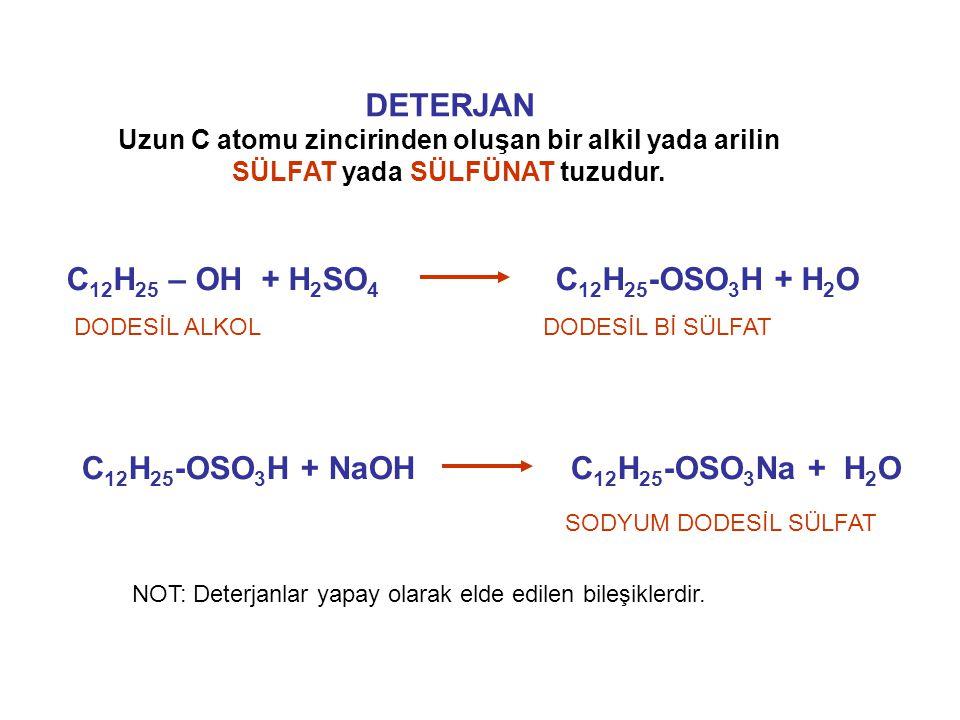 C12H25-OSO3H + NaOH C12H25-OSO3Na + H2O