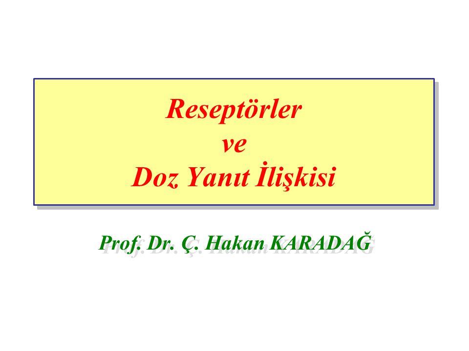 Reseptörler ve Doz Yanıt İlişkisi