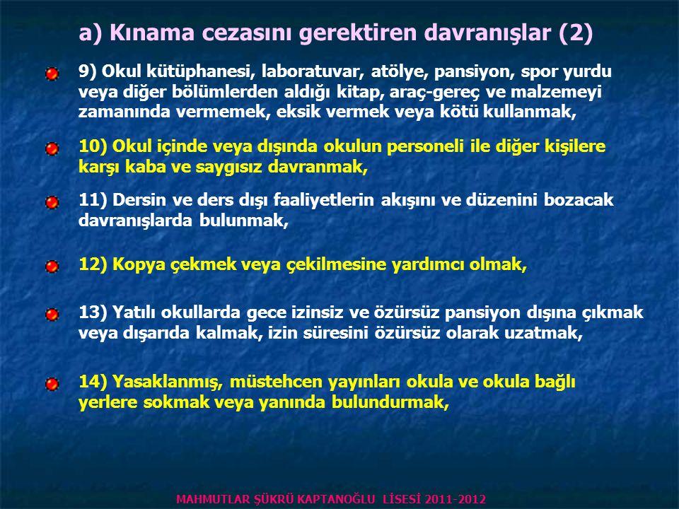 a) Kınama cezasını gerektiren davranışlar (2)