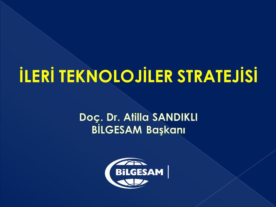 Doç. Dr. Atilla SANDIKLI BİLGESAM Başkanı