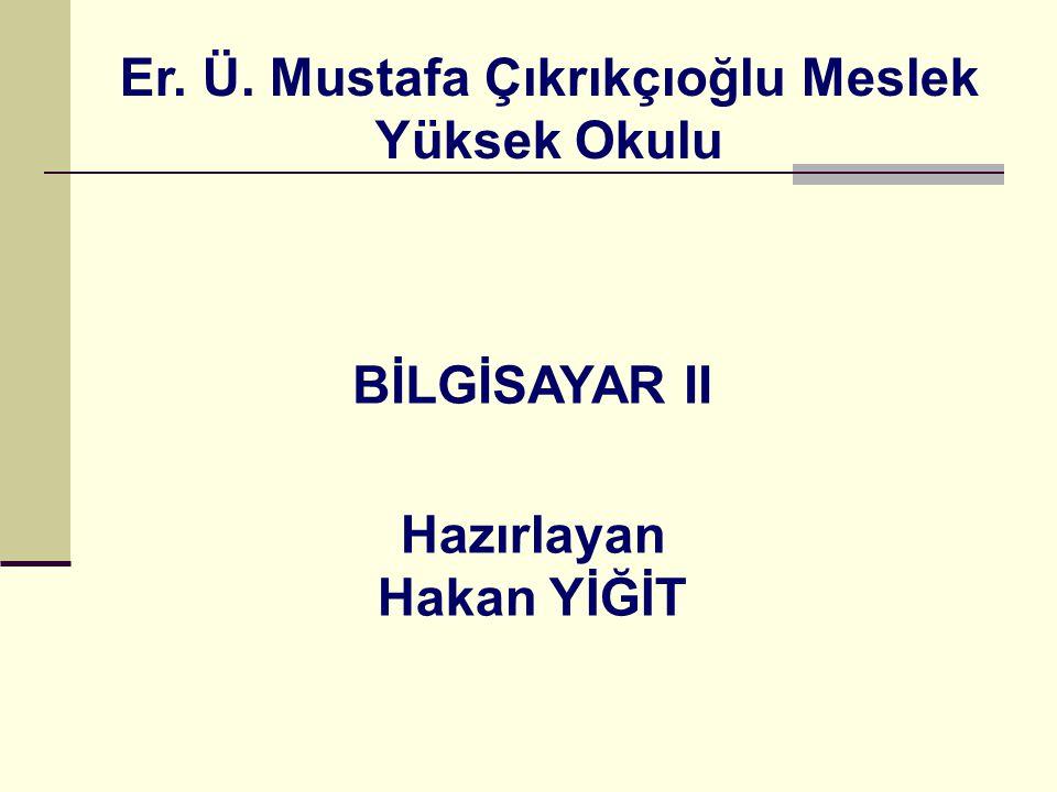 Er. Ü. Mustafa Çıkrıkçıoğlu Meslek Yüksek Okulu