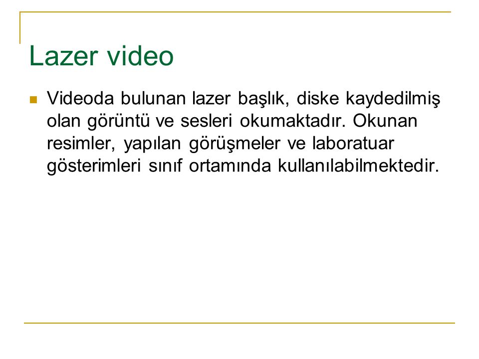 Lazer video