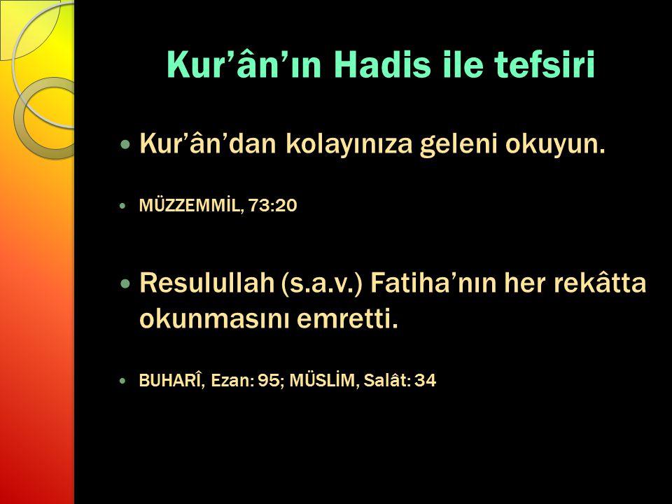 Kur'ân'ın Hadis ile tefsiri