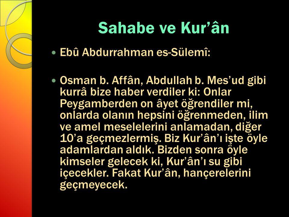 Sahabe ve Kur'ân Ebû Abdurrahman es-Sülemî: