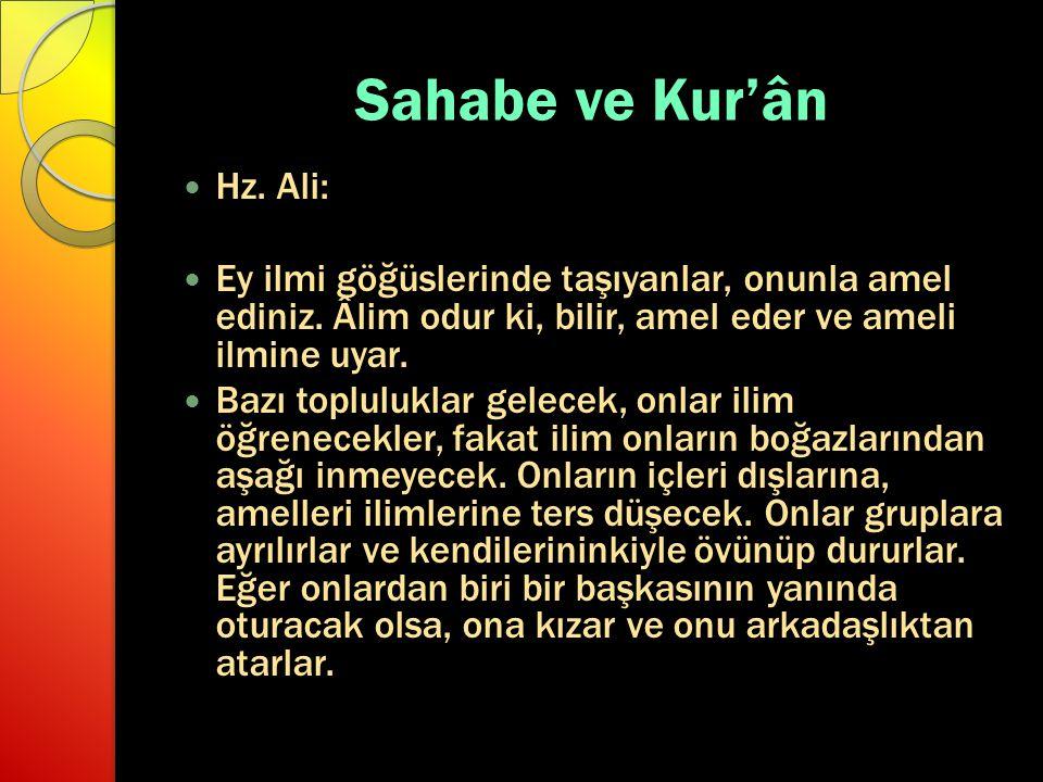 Sahabe ve Kur'ân Hz. Ali: